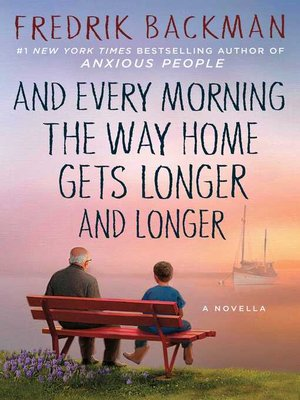 cover image of And Every Morning the Way Home Gets Longer and Longer